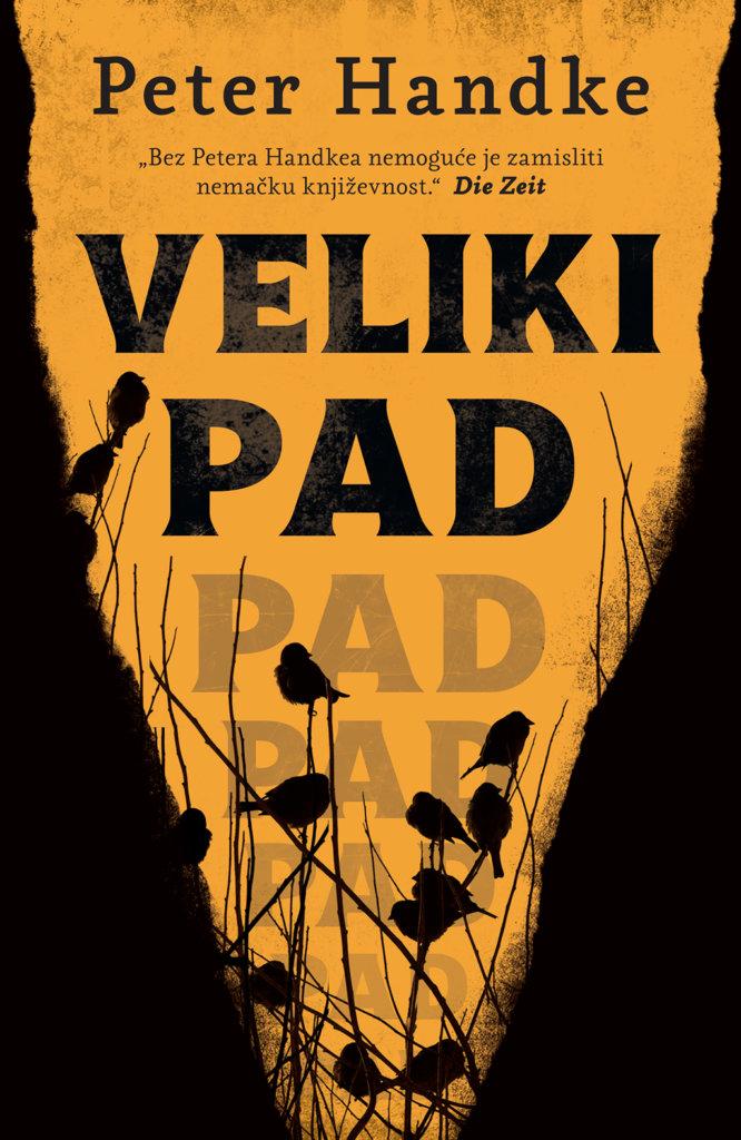 Peter Handke Veliki pad