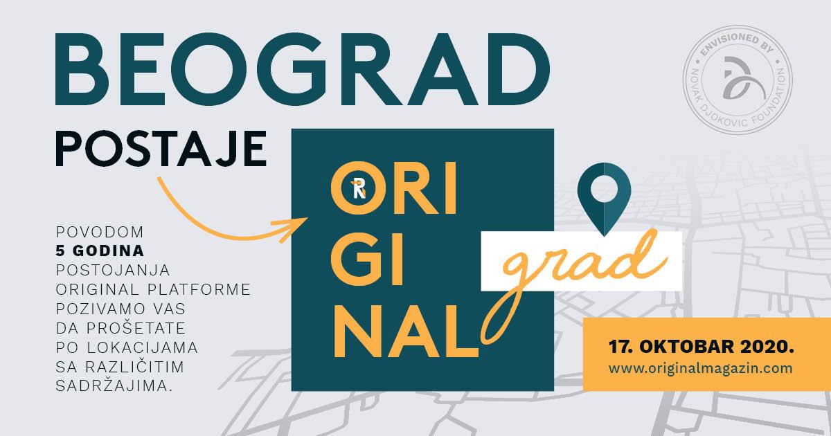 Beograd postaje Original grad i zajedno slavimo rodjendan