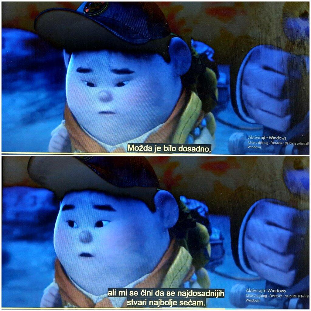 citat iz animiranog filma Up koji govori o vrednosti dosadnih trenutaka.
